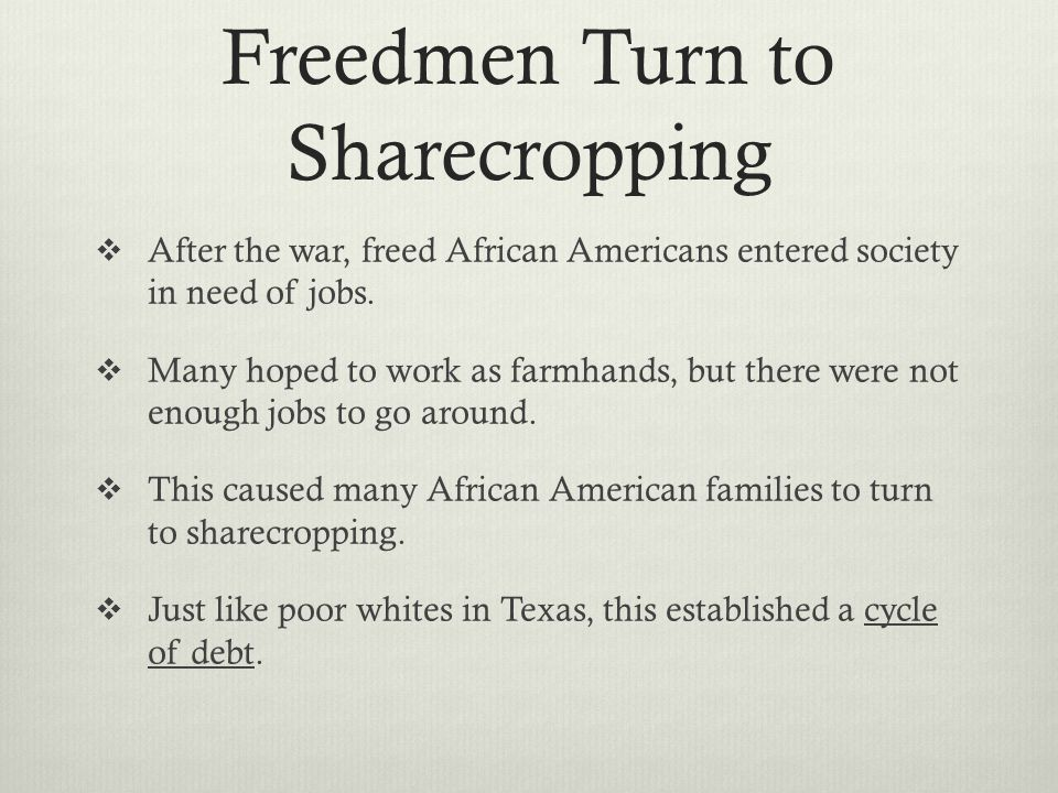 Freedmen Turn to Sharecropping