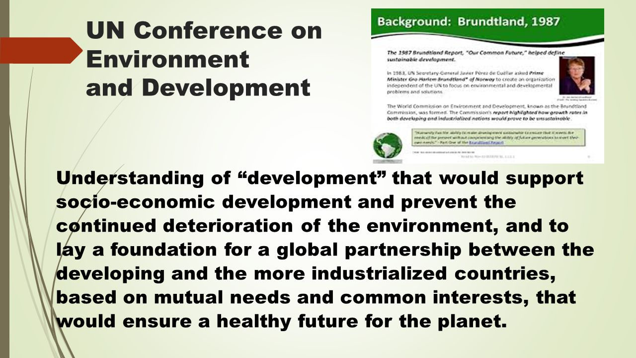 UN Conference on Environment and Development