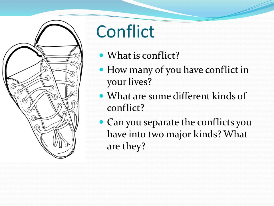 Conflict What is conflict
