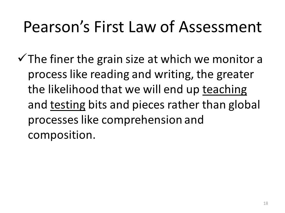 Pearson's First Law of Assessment