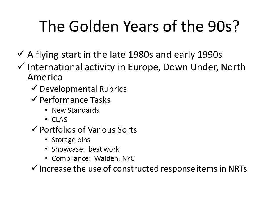 The Golden Years of the 90s