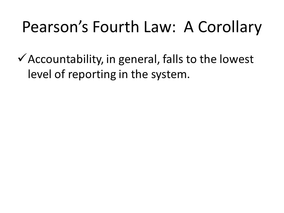 Pearson's Fourth Law: A Corollary