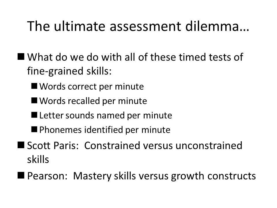The ultimate assessment dilemma…