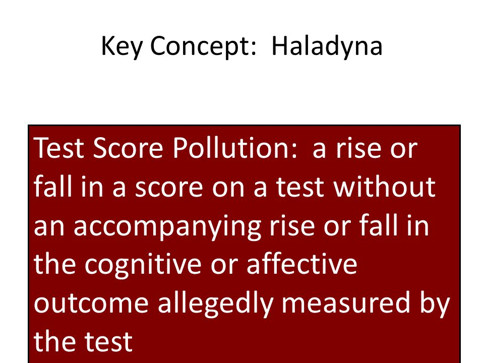 Key Concept: Haladyna