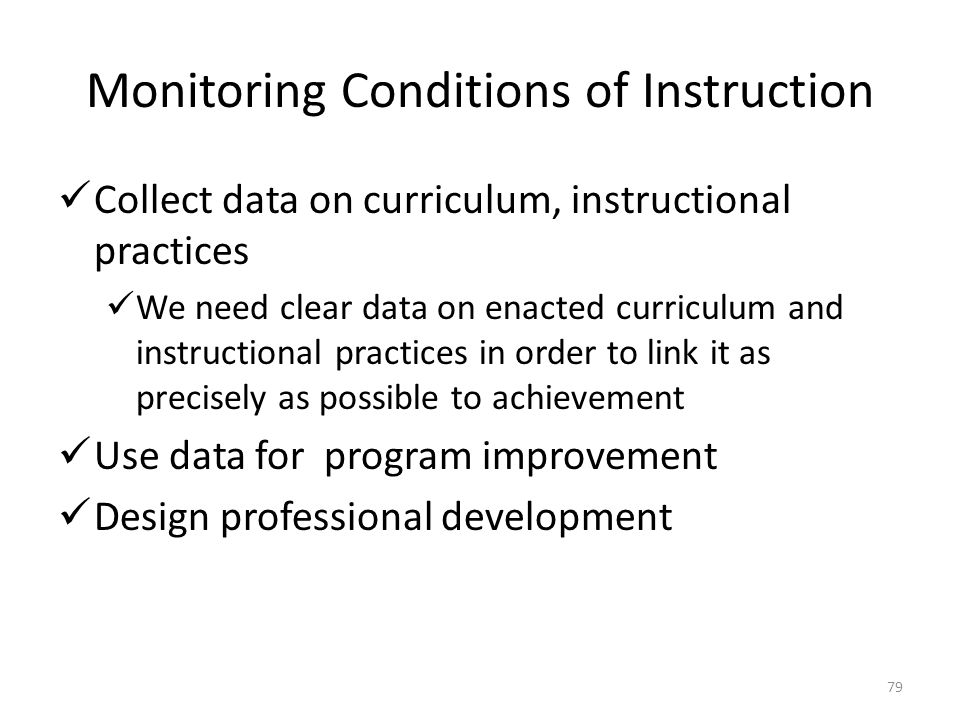 Monitoring Conditions of Instruction