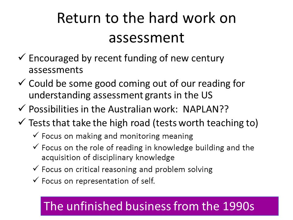 Return to the hard work on assessment