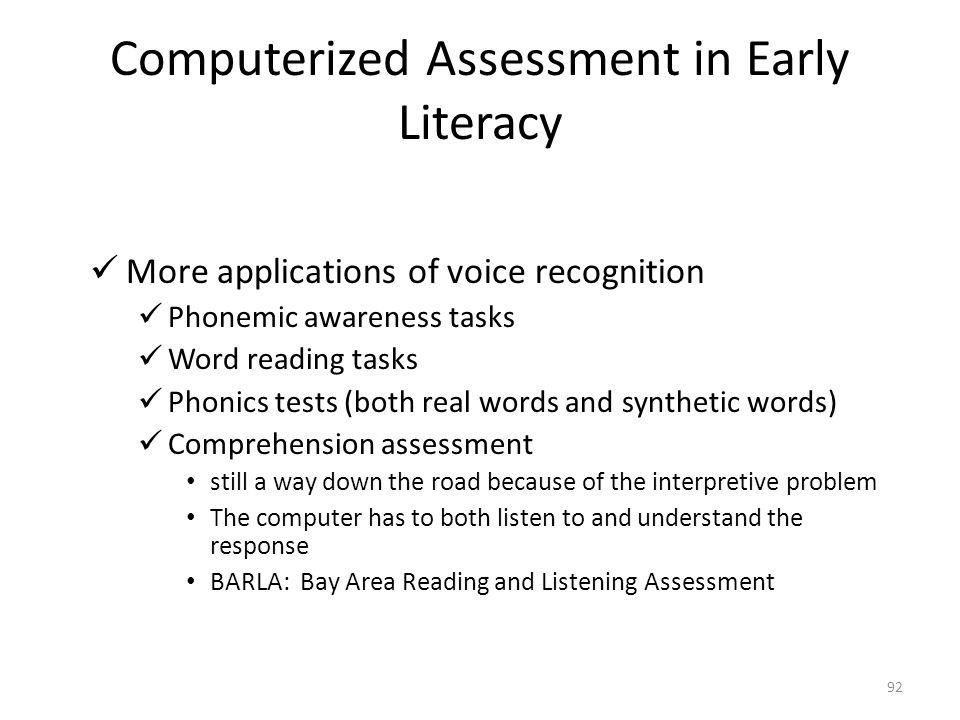 Computerized Assessment in Early Literacy