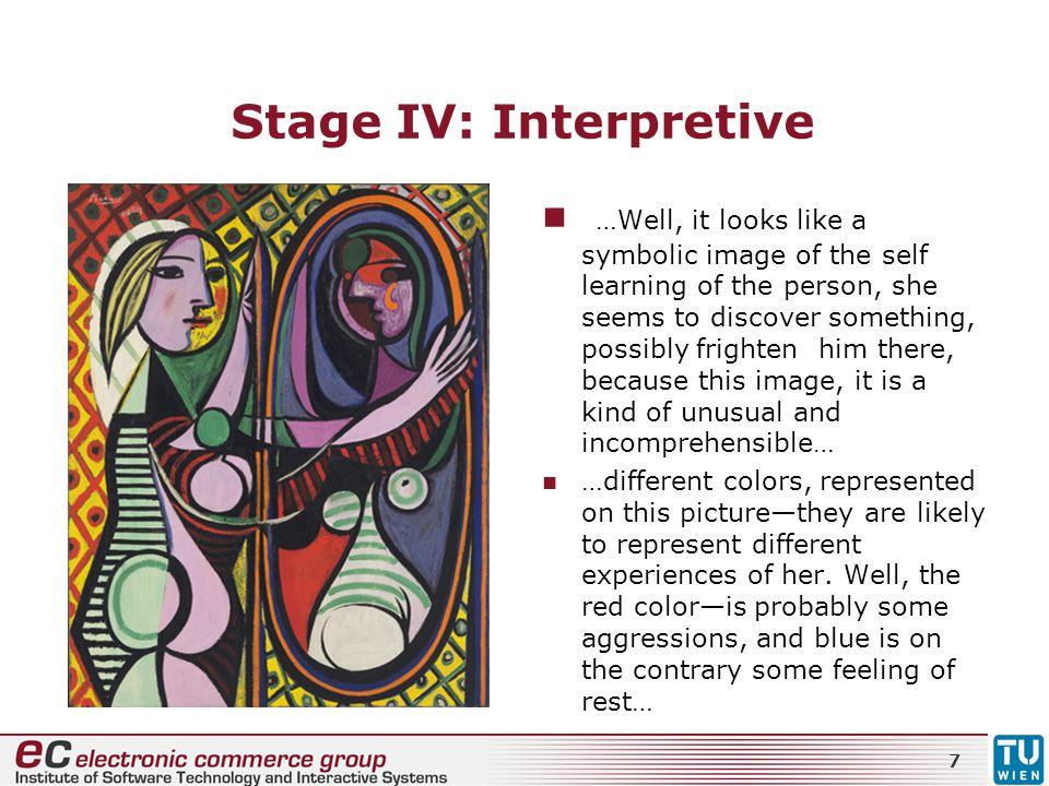 Stage IV: Interpretive
