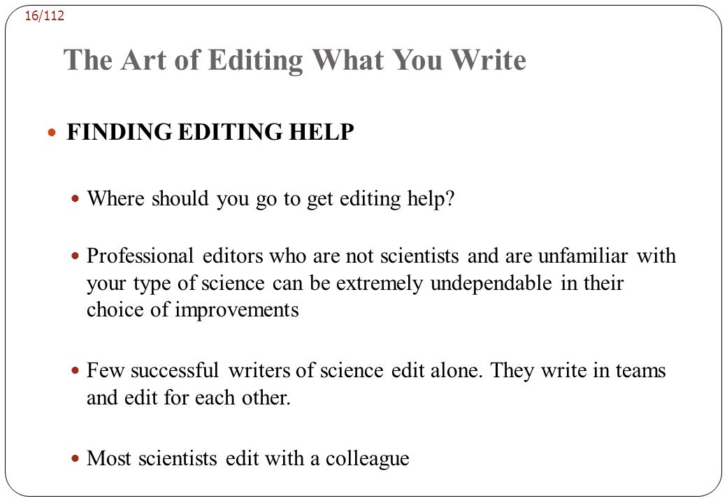 The Art of Editing What You Write