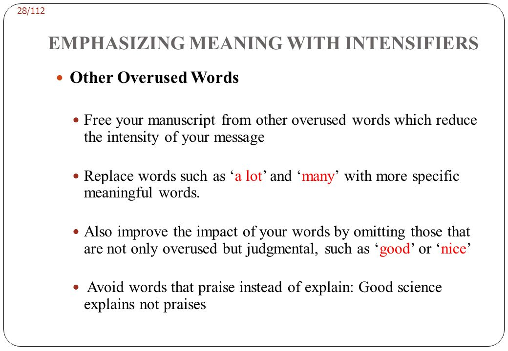 EMPHASIZING MEANING WITH INTENSIFIERS