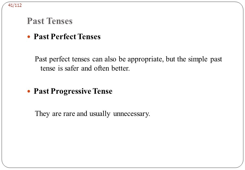 EDITING VERB TENSES Examples of Inappropriate Tenses from Unpublished Papers