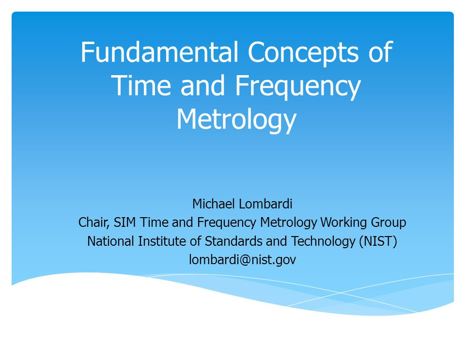 Fundamental Concepts of Time and Frequency Metrology