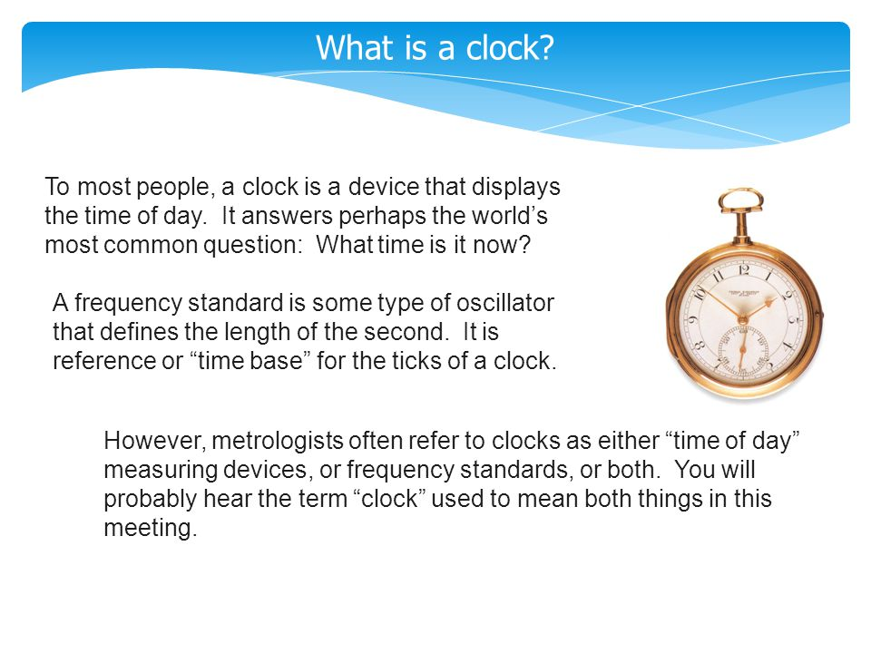 What is a clock