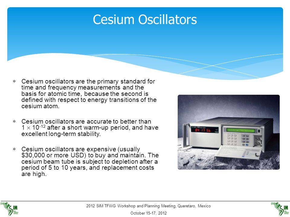 Cesium Oscillators
