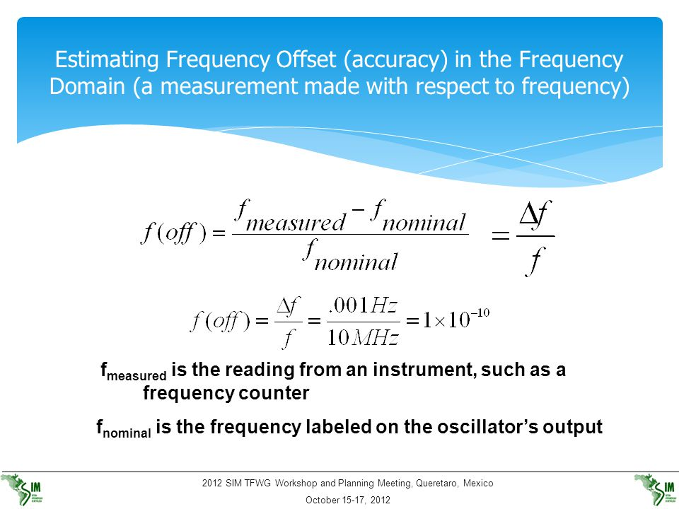 Estimating Frequency Offset (accuracy) in the Frequency Domain (a measurement made with respect to frequency)