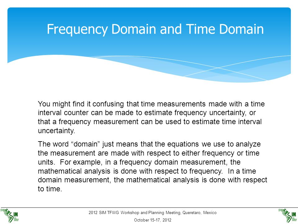 Frequency Domain and Time Domain