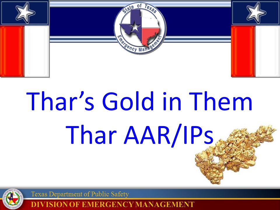 Thar's Gold in Them Thar AAR/IPs