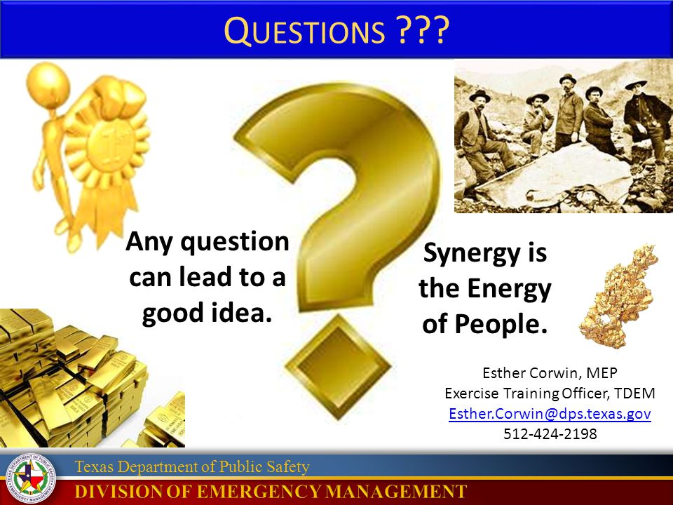 Any question can lead to a good idea. Synergy is the Energy of People.
