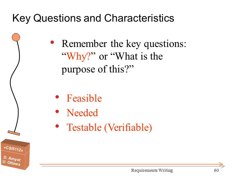 Key Questions and Characteristics