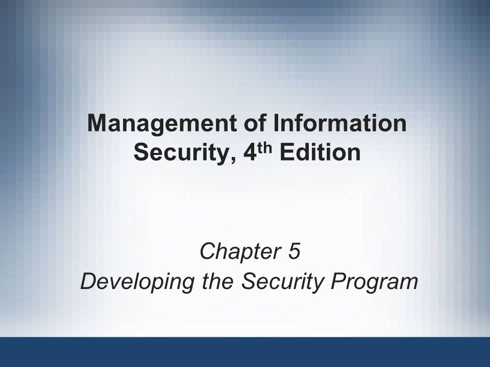 Management of Information Security, 4th Edition