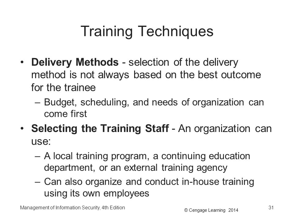 Training Techniques Delivery Methods - selection of the delivery method is not always based on the best outcome for the trainee.