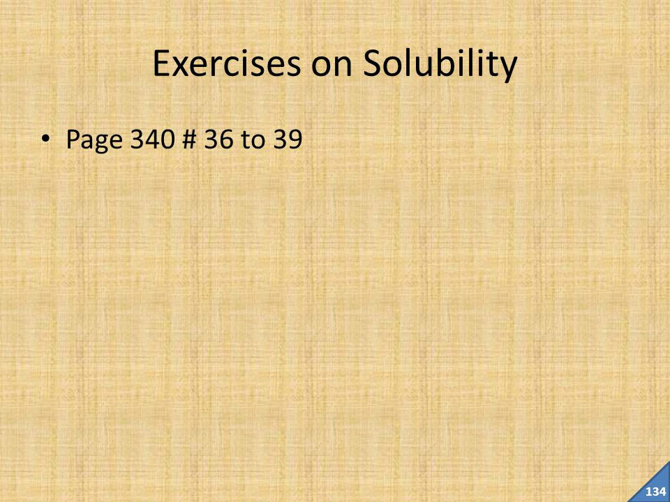Exercises on Solubility