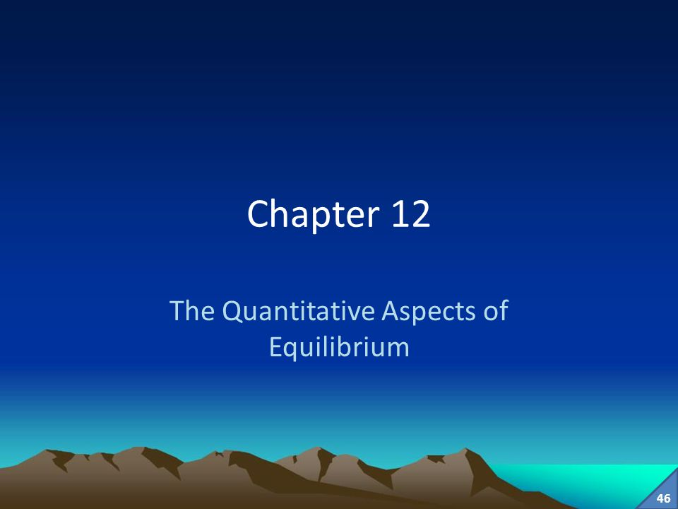 The Quantitative Aspects of Equilibrium