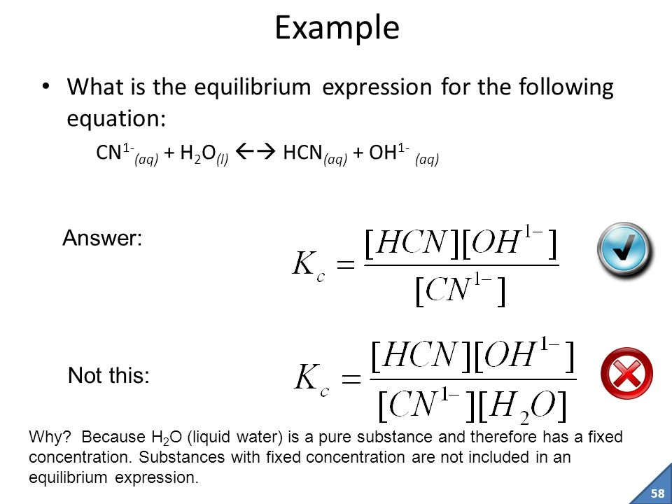 Example What is the equilibrium expression for the following equation: