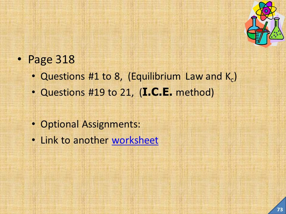 Page 318 Questions #1 to 8, (Equilibrium Law and Kc)
