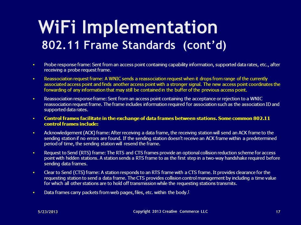 WiFi Implementation 802.11 Frame Standards (cont'd)