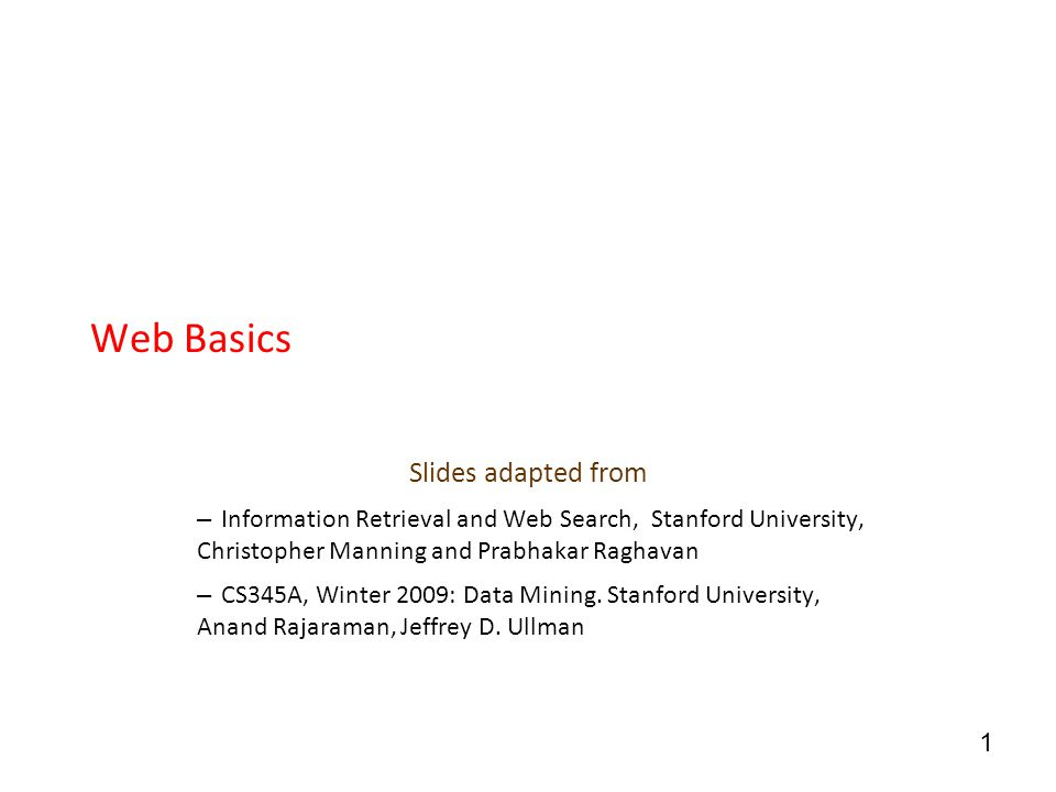 Web Basics Slides adapted from