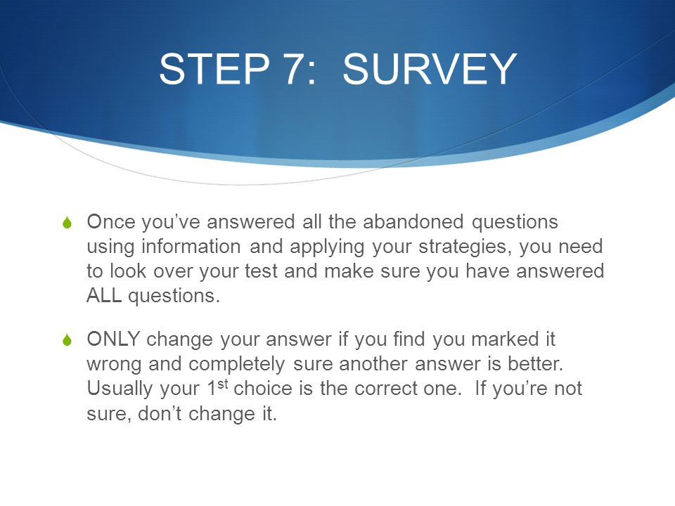 STEP 7: SURVEY