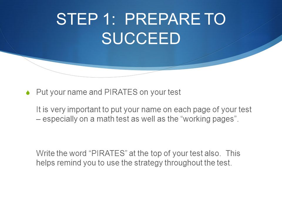 STEP 1: PREPARE TO SUCCEED