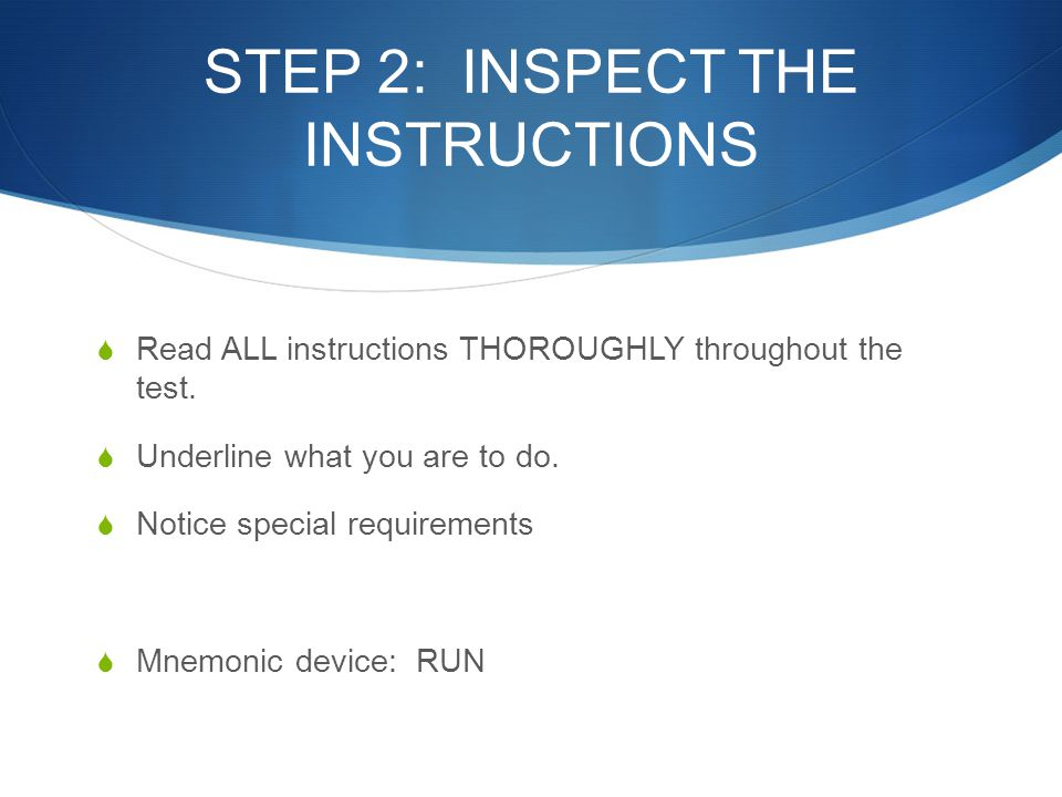 STEP 2: INSPECT THE INSTRUCTIONS