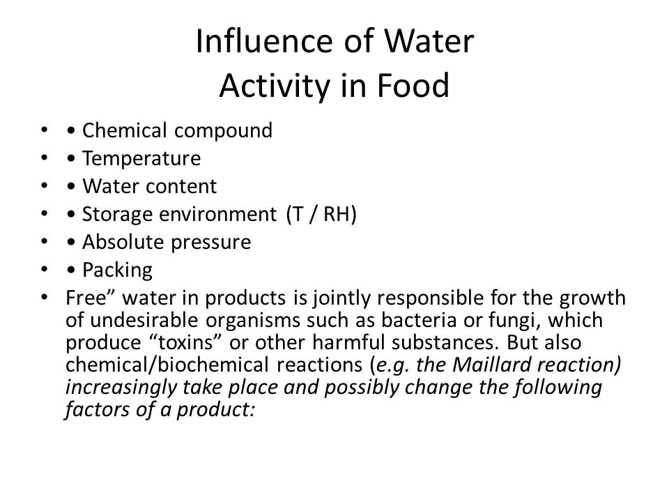 Influence of Water Activity in Food