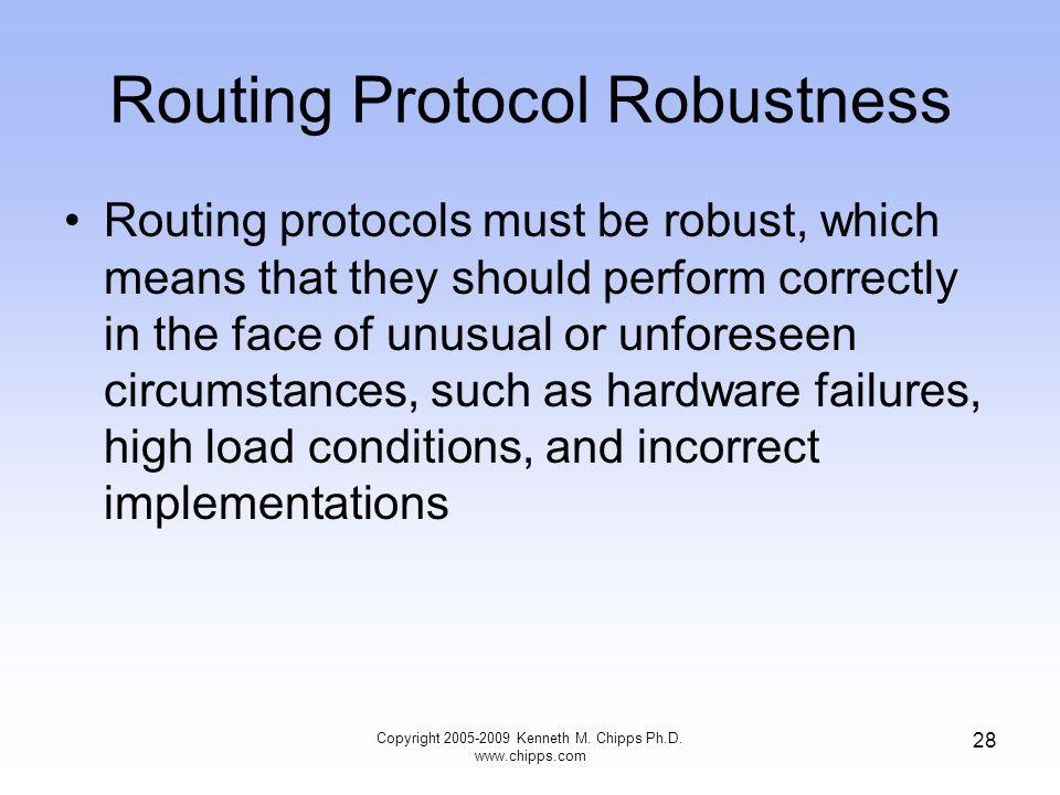 Routing Protocol Robustness