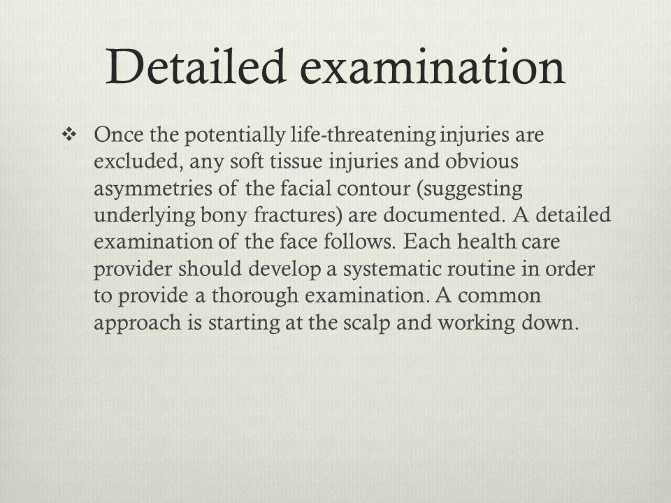 Detailed examination