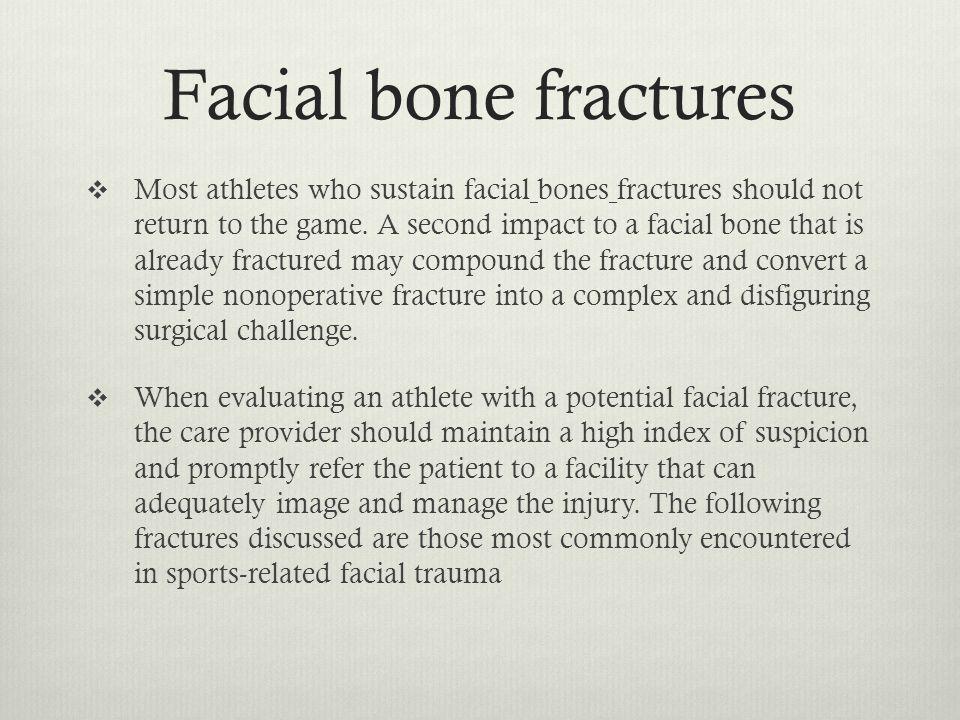 Facial bone fractures