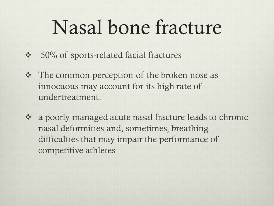 Nasal bone fracture 50% of sports-related facial fractures