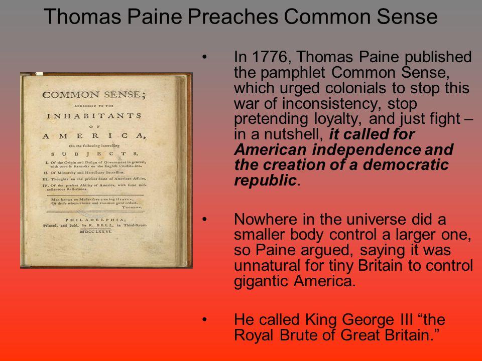 Thomas Paine Preaches Common Sense