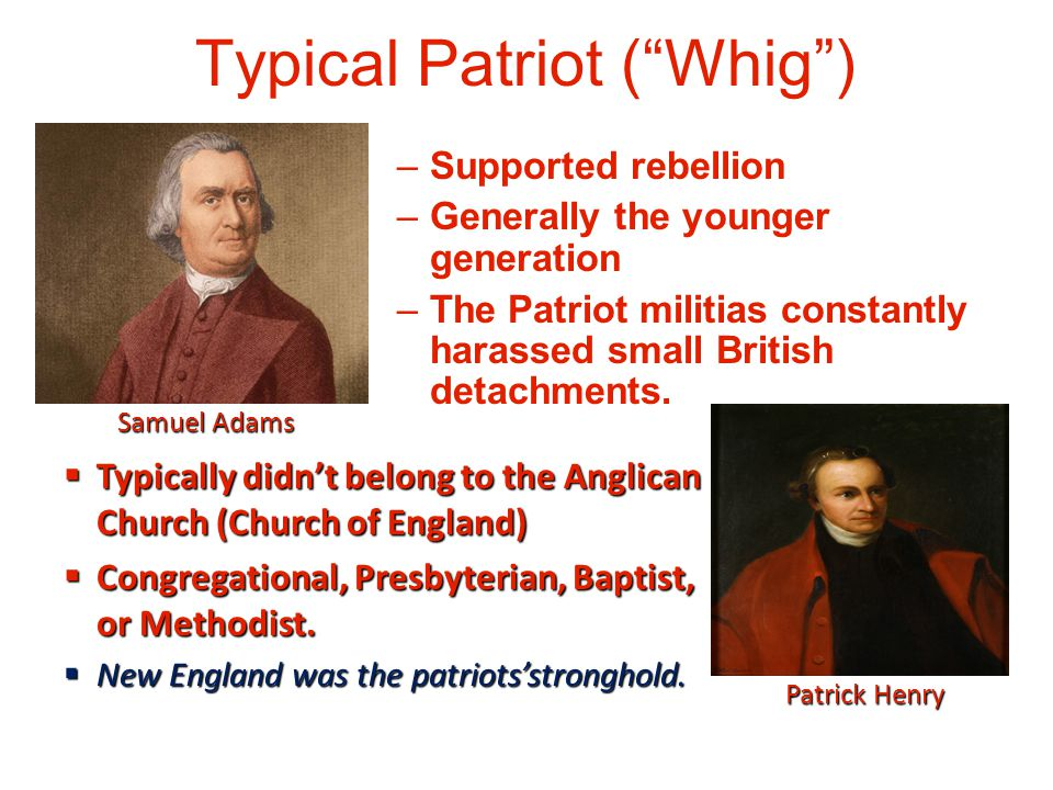 Typical Patriot ( Whig )