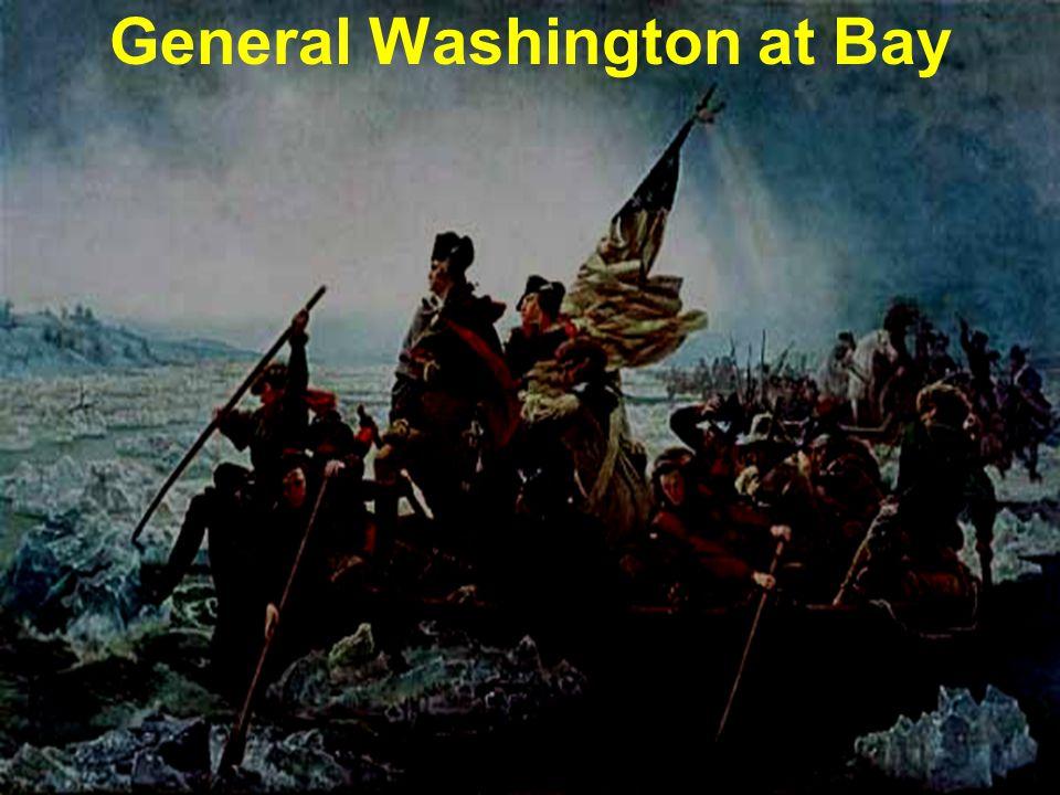 General Washington at Bay