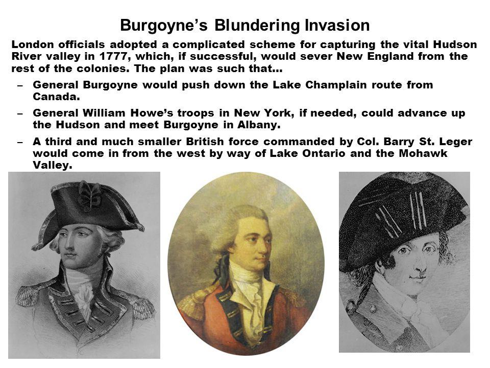 Burgoyne's Blundering Invasion
