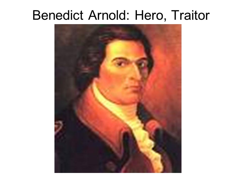 Benedict Arnold: Hero, Traitor