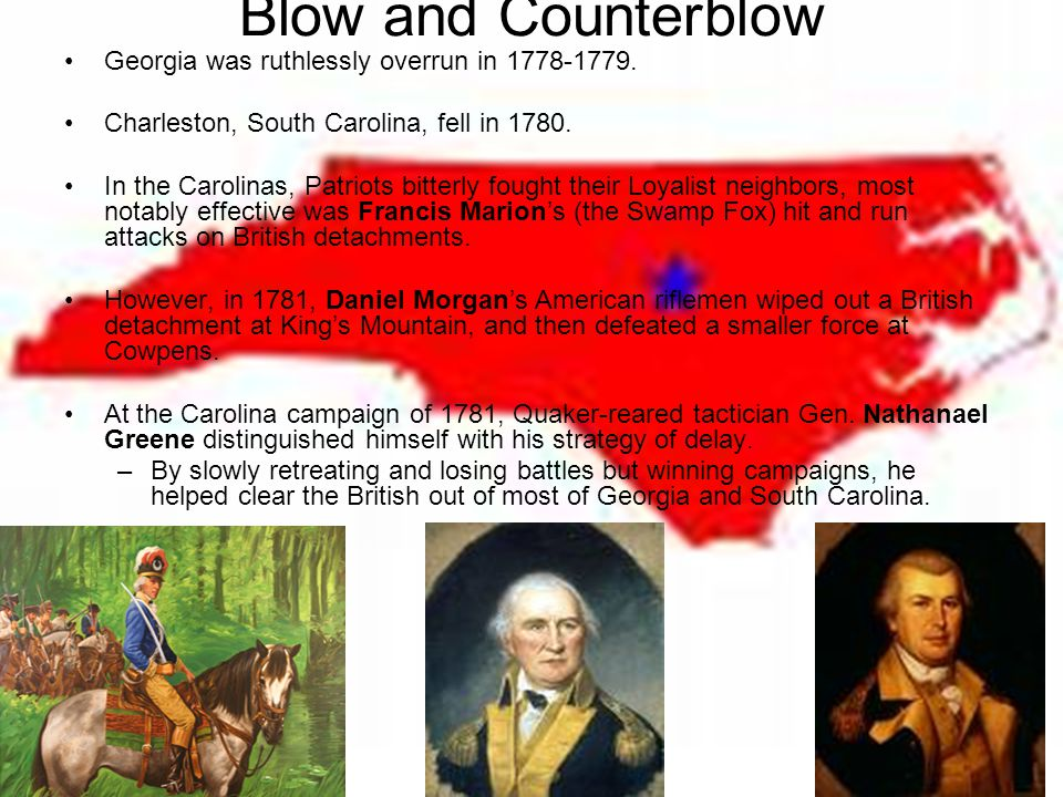 Blow and Counterblow Georgia was ruthlessly overrun in 1778-1779.