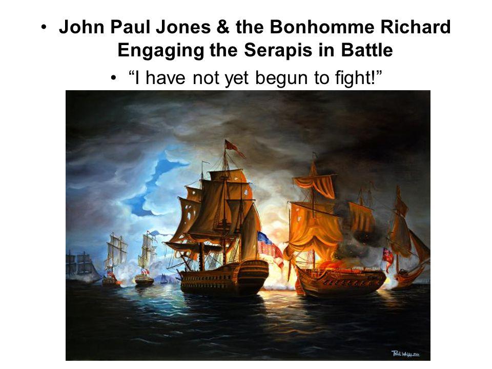 John Paul Jones & the Bonhomme Richard Engaging the Serapis in Battle
