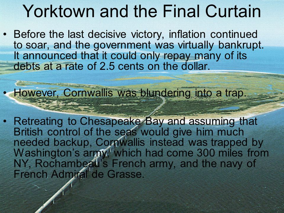 Yorktown and the Final Curtain