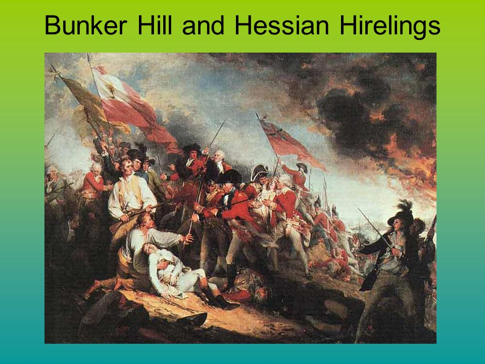 Bunker Hill and Hessian Hirelings