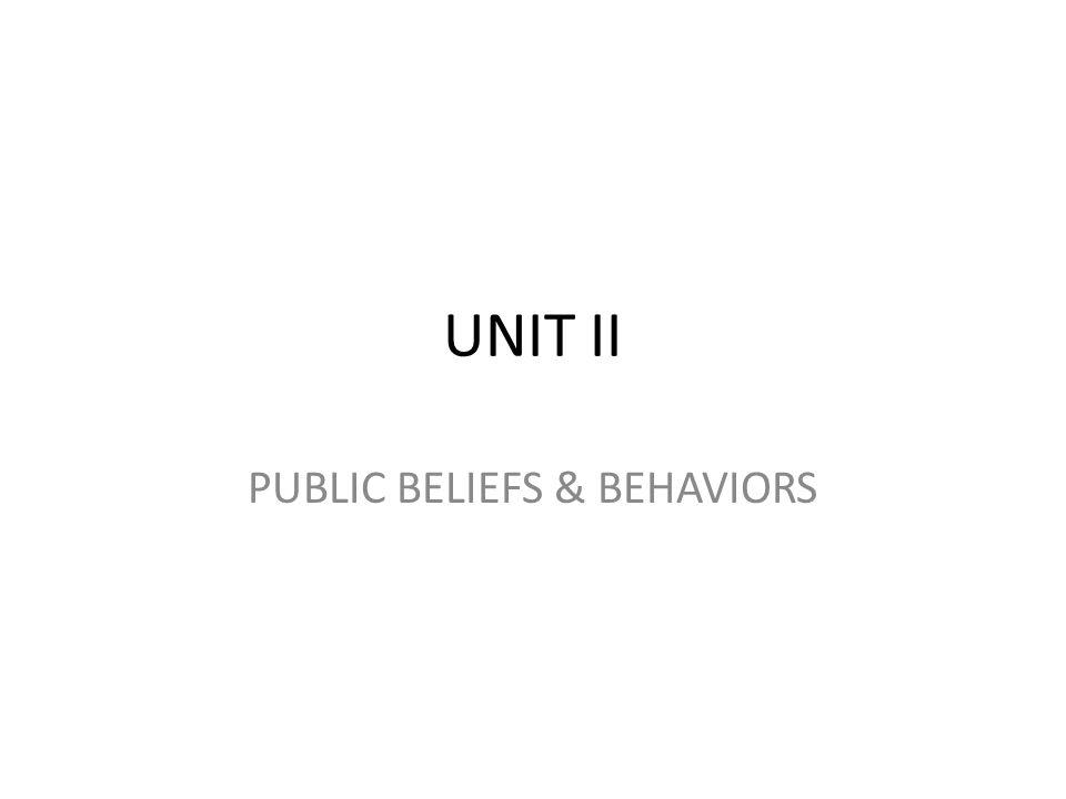 PUBLIC BELIEFS & BEHAVIORS