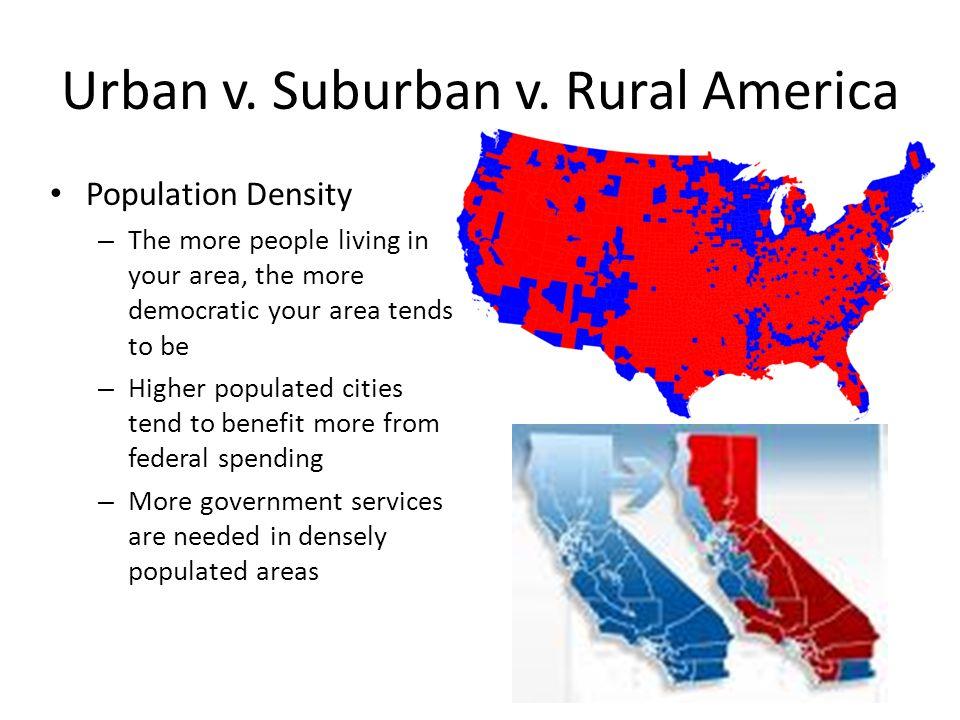 Urban v. Suburban v. Rural America